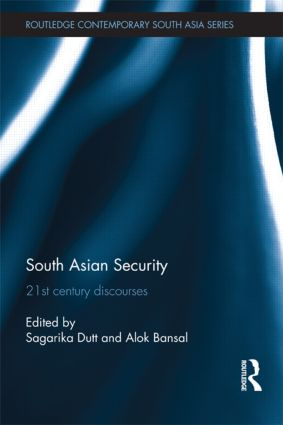 South Asian Security: 21st Century Discourses (Hardback) book cover