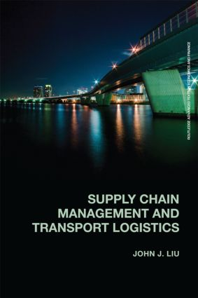 Supply Chain Management and Transport Logistics: 1st Edition (Paperback) book cover