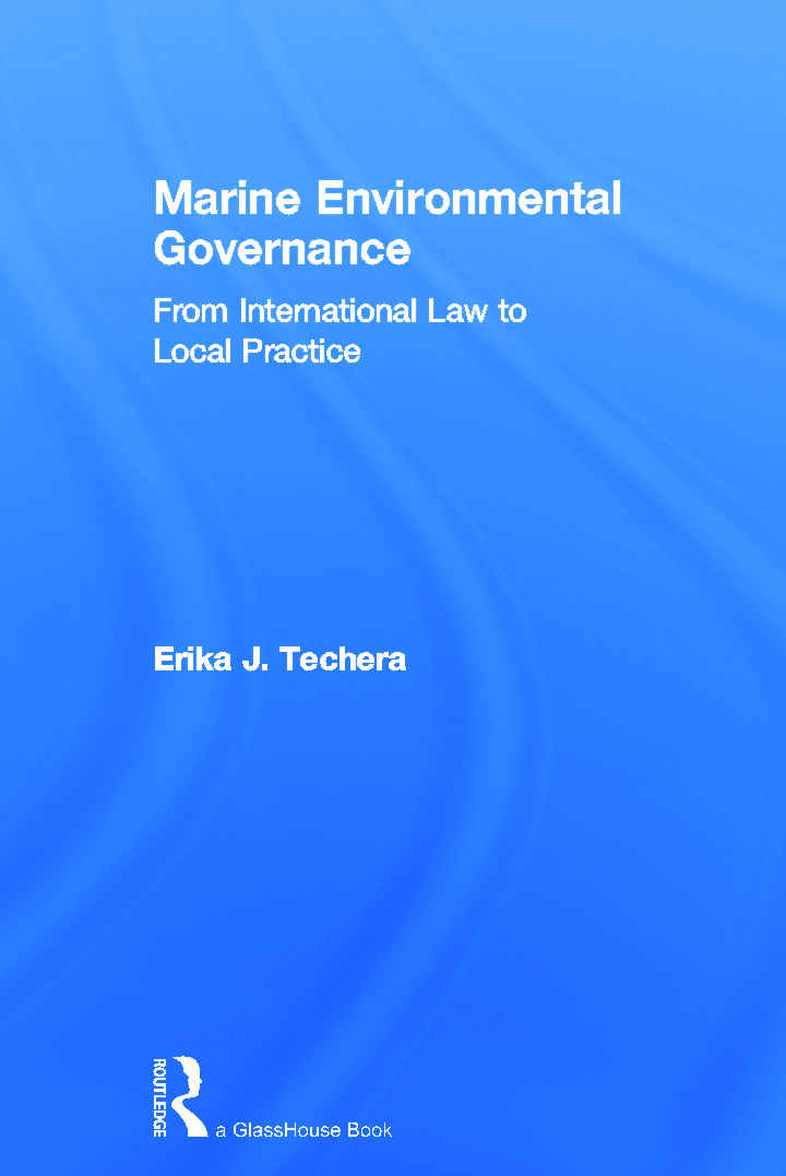 Marine Environmental Governance: From International Law to Local Practice (Hardback) book cover