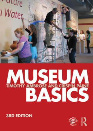 Museum Basics: 3rd Edition (Paperback) book cover