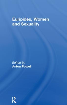 Euripides, Women and Sexuality (Paperback) book cover