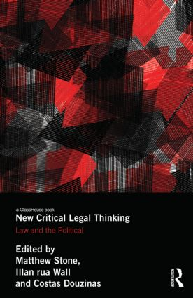 New Critical Legal Thinking: Law and the Political book cover