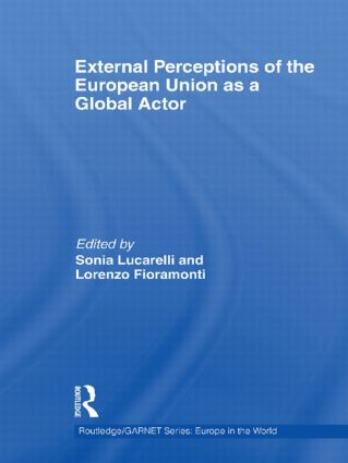 External Perceptions of the European Union as a Global Actor book cover