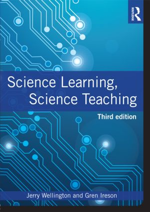 Science Learning, Science Teaching: 3rd Edition (Paperback) book cover