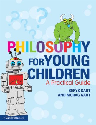 Philosophy for Young Children: A Practical Guide, 1st Edition (Paperback) book cover