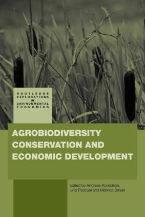 Agrobiodiversity Conservation and Economic Development (Paperback) book cover