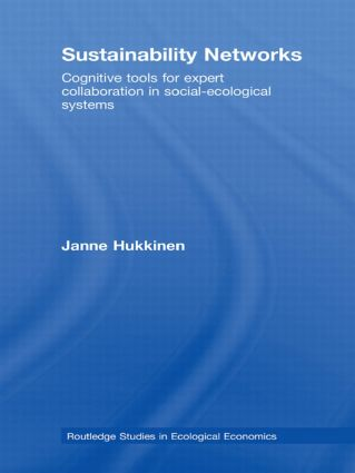 Sustainability Networks: Cognitive Tools for Expert Collaboration in Social-Ecological Systems, 1st Edition (Paperback) book cover