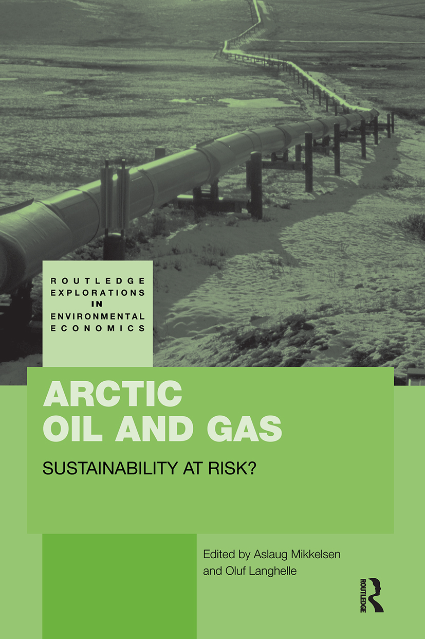 Arctic Oil and Gas: Sustainability at Risk? book cover