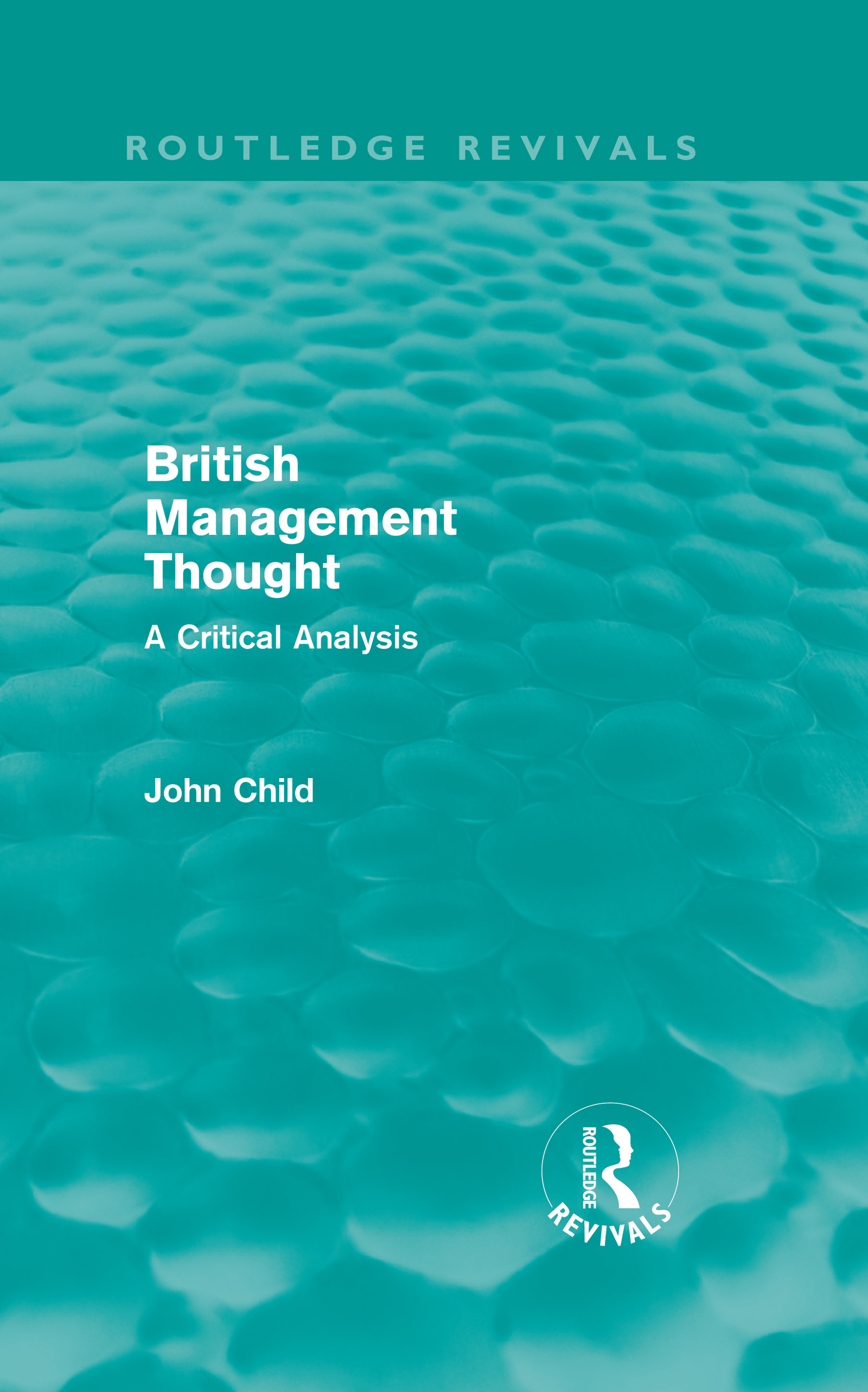 British Management Thought (Routledge Revivals): A Critical Analysis, 1st Edition (Hardback) book cover