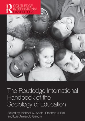 The Routledge International Handbook of the Sociology of Education (Paperback) book cover