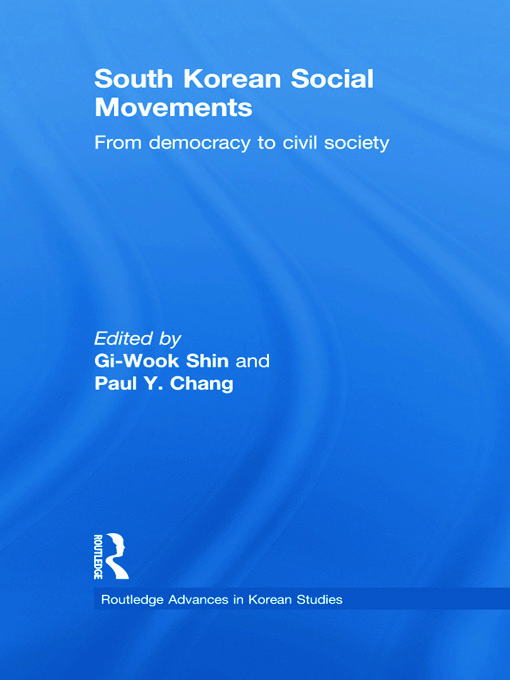 South Korean Social Movements: From Democracy to Civil Society (Hardback) book cover
