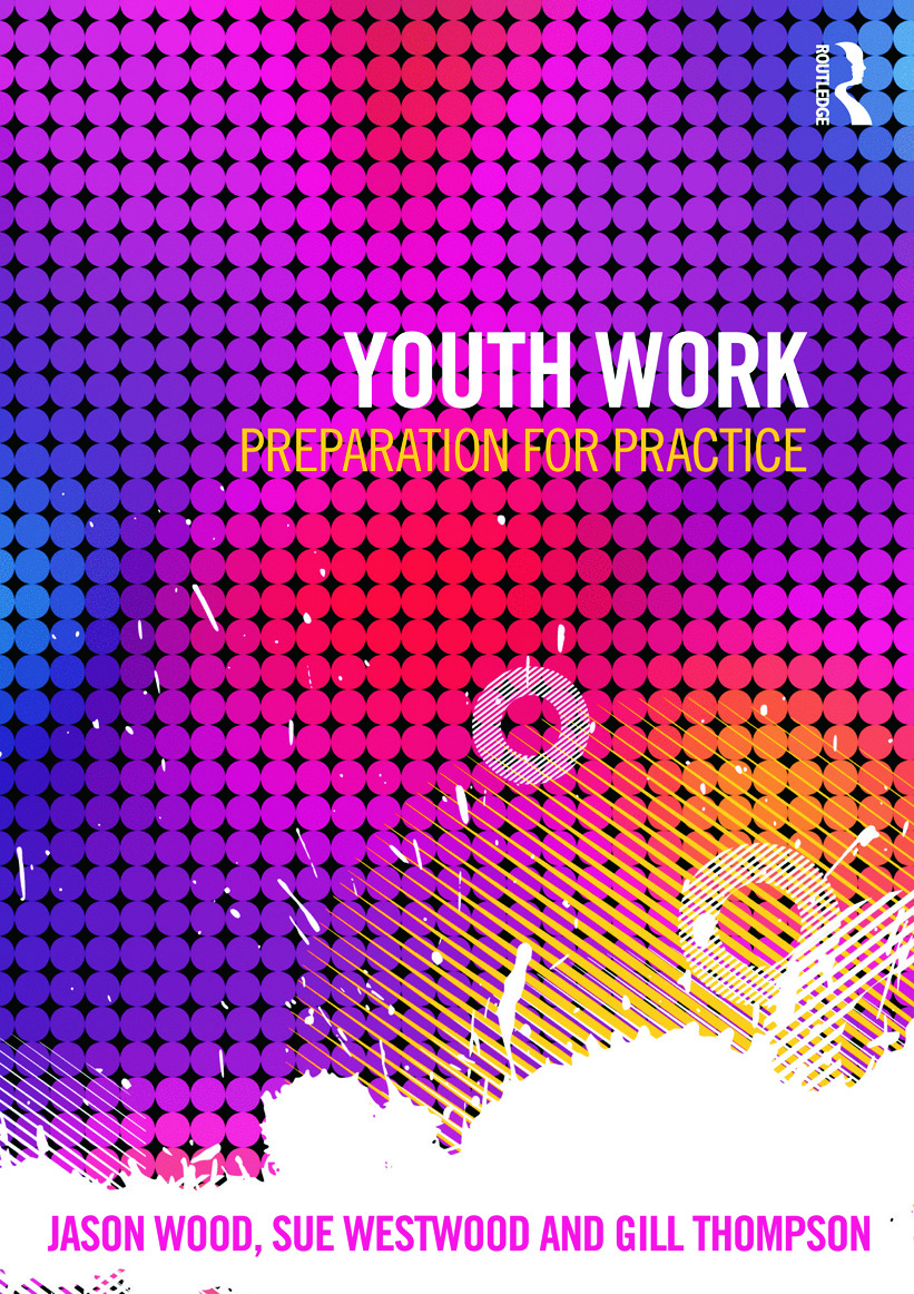 Youth Work: Preparation for Practice (Paperback) book cover