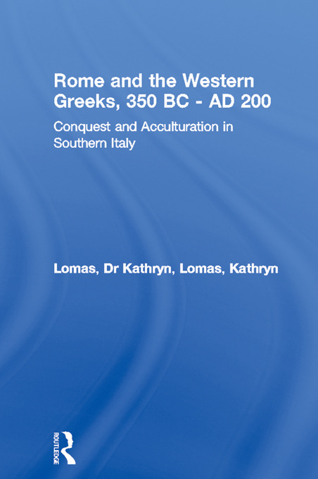 Rome and the Western Greeks, 350 BC - AD 200