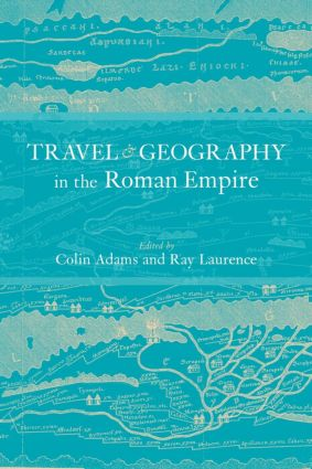 Travel and Geography in the Roman Empire