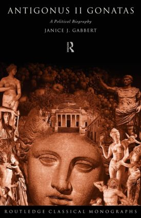 Antigonus II Gonatas: A Political Biography (Paperback) book cover