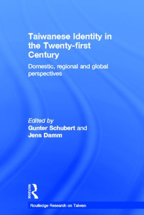 Taiwanese Identity in the 21st Century: Domestic, Regional and Global Perspectives (Hardback) book cover