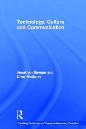 Teaching Contemporary Themes in Secondary Education: Technology, Culture and Communication book cover