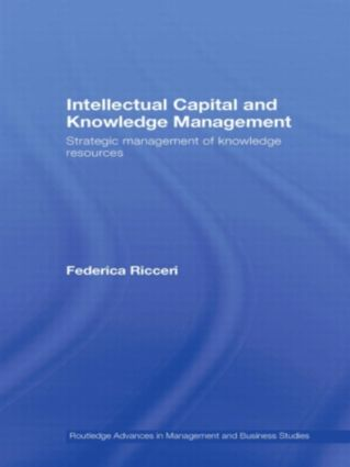 Intellectual Capital and Knowledge Management: Strategic Management of Knowledge Resources, 1st Edition (Paperback) book cover