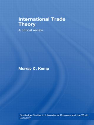 International Trade Theory: A Critical Review (Paperback) book cover