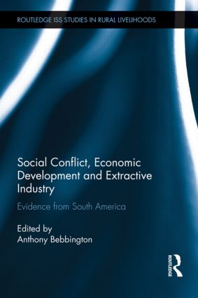 Social Conflict, Economic Development and Extractive Industry: Evidence from South America (Hardback) book cover