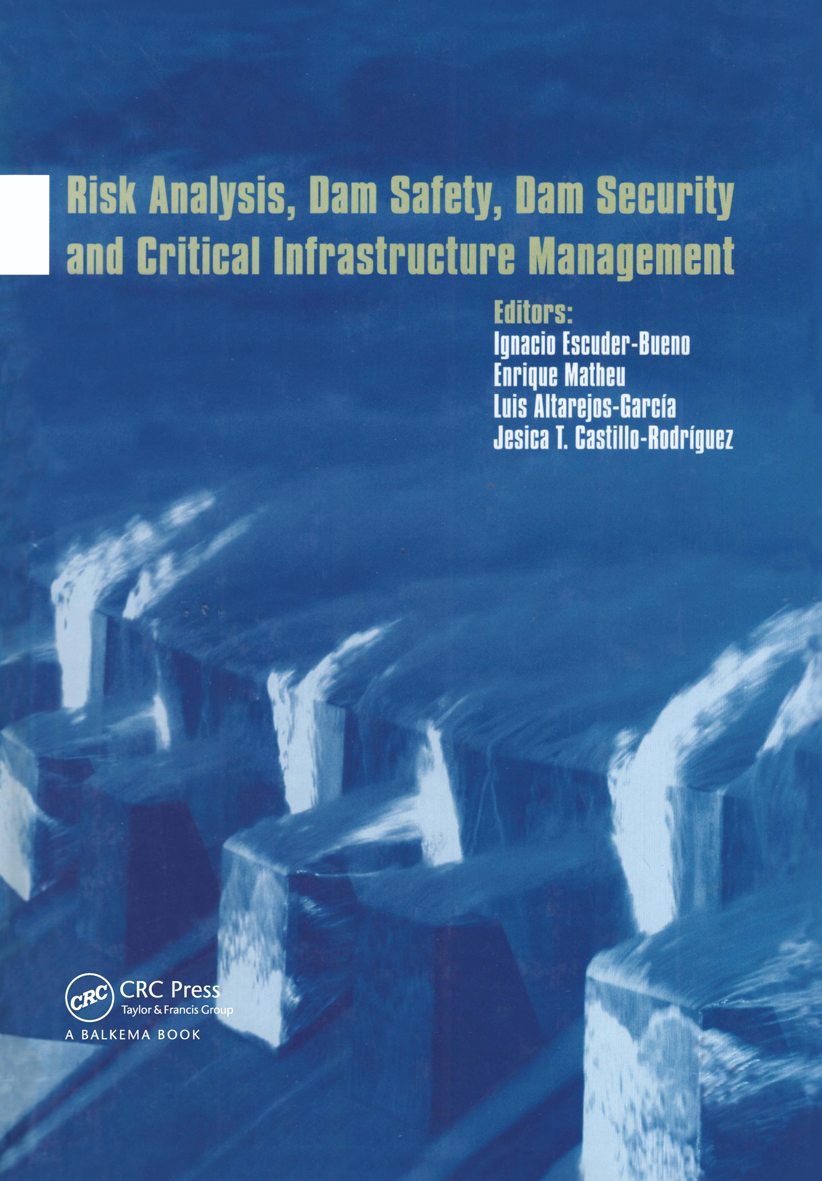 Risk Analysis, Dam Safety, Dam Security and Critical Infrastructure Management (Pack - Book and CD) book cover