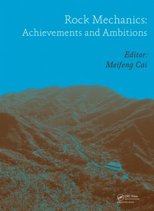 Rock Mechanics: Achievements and Ambitions: 1st Edition (Hardback) book cover