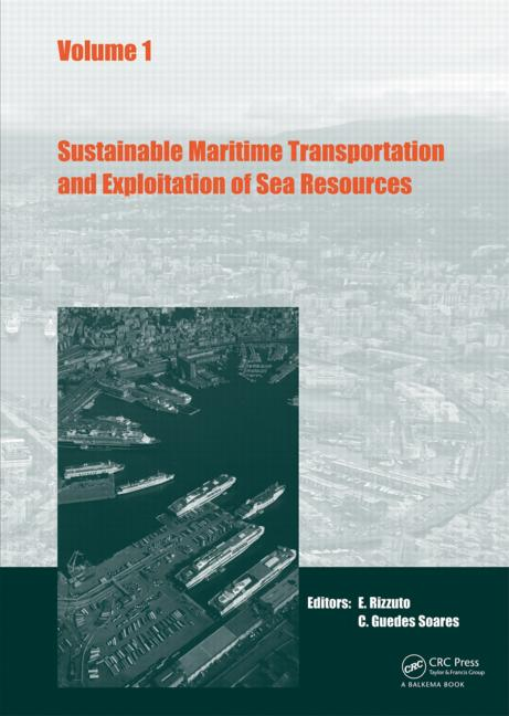 Sustainable Maritime Transportation and Exploitation of Sea Resources: 1st Edition (Pack - Book and CD) book cover