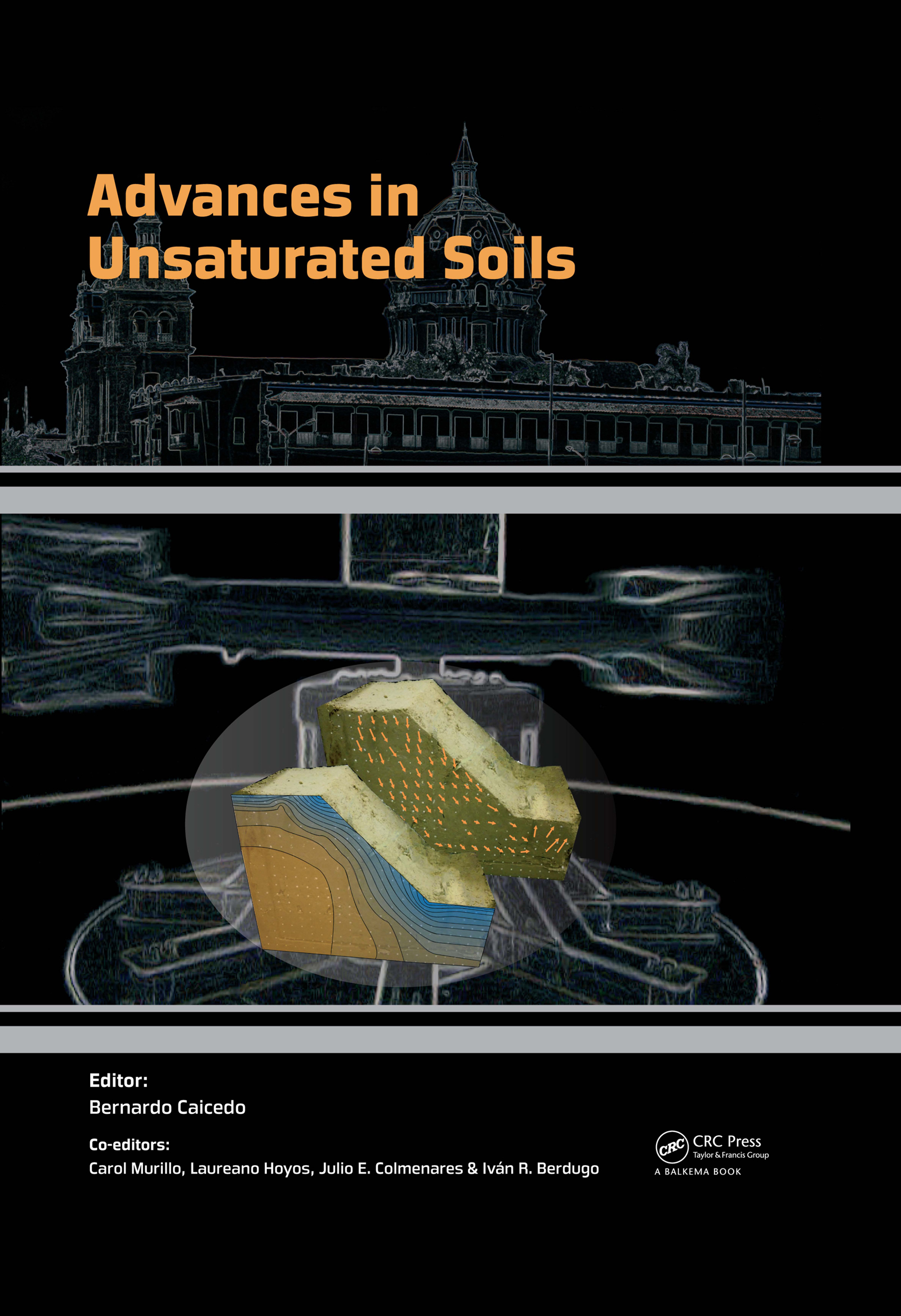 Advances in Unsaturated Soils: 1st Edition (Pack - Book and CD) book cover