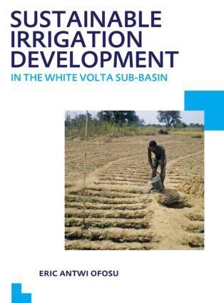 Sustainable Irrigation Development in the White Volta sub-Basin