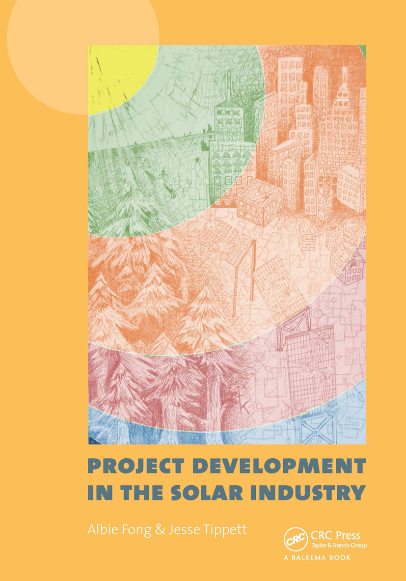 Project Development in the Solar Industry: 1st Edition (Hardback) book cover