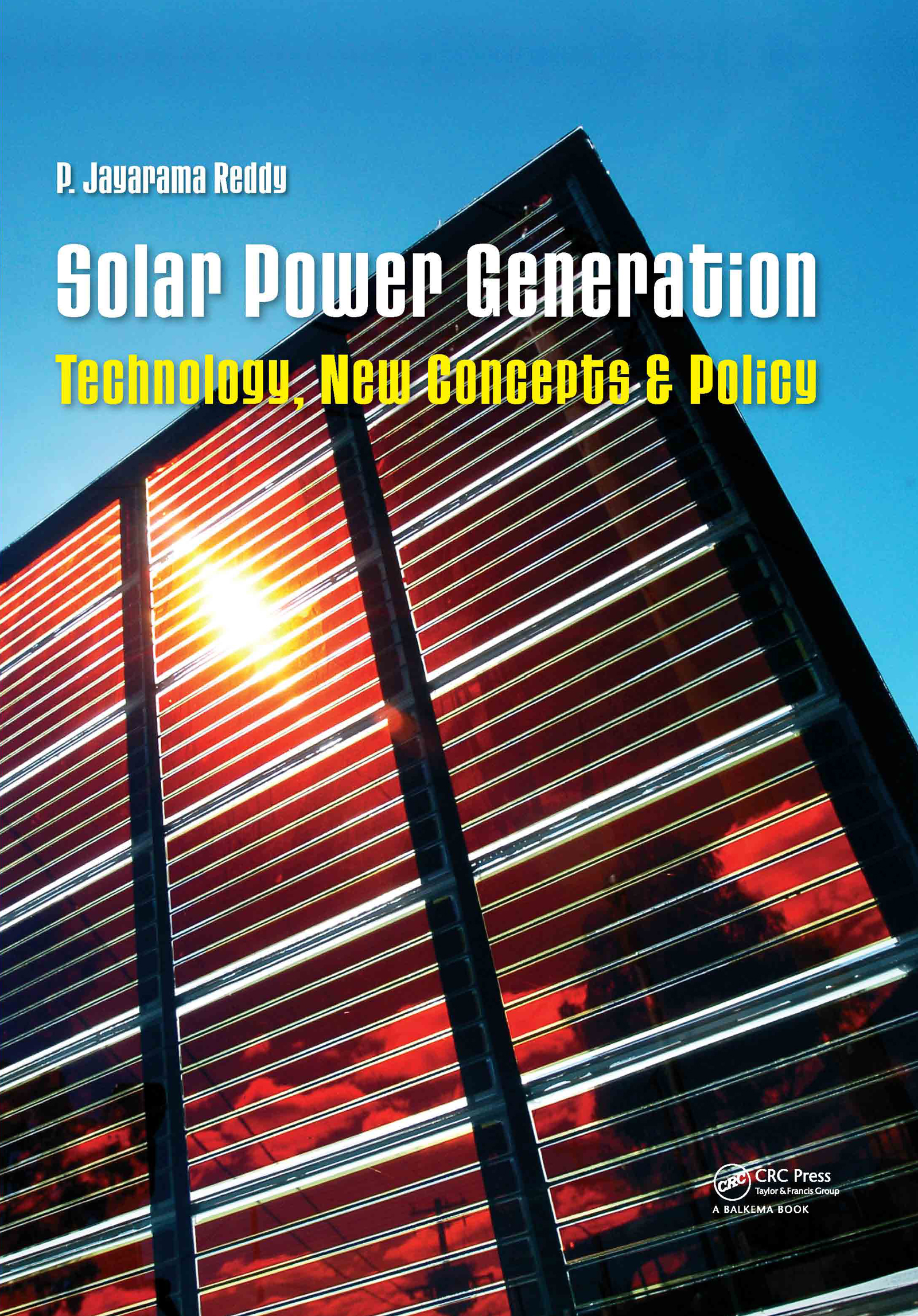 Solar Power Generation: Technology, New Concepts & Policy, 1st Edition (Hardback) book cover