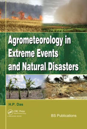 Agrometeorology in Extreme Events and Natural Disasters (Hardback) book cover