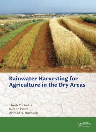Rainwater Harvesting for Agriculture in the Dry Areas: 1st Edition (Hardback) book cover