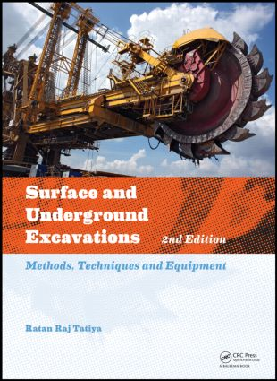 Surface and Underground Excavations, 2nd Edition: Methods, Techniques and Equipment, 2nd Edition (Hardback) book cover