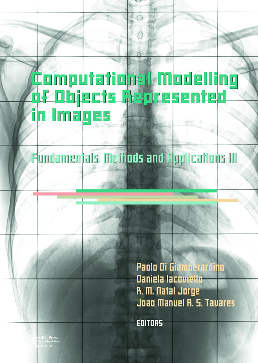 Computational Modelling of Objects Represented in Images III: Fundamentals, Methods and Applications (Hardback) book cover