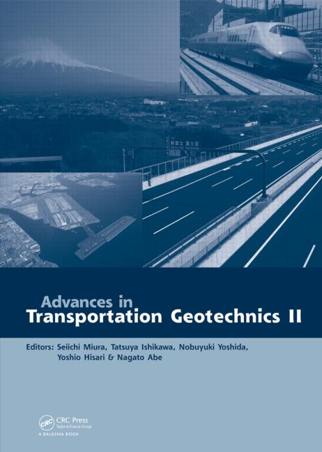 Advances in Transportation Geotechnics 2: 1st Edition (Pack - Book and CD) book cover