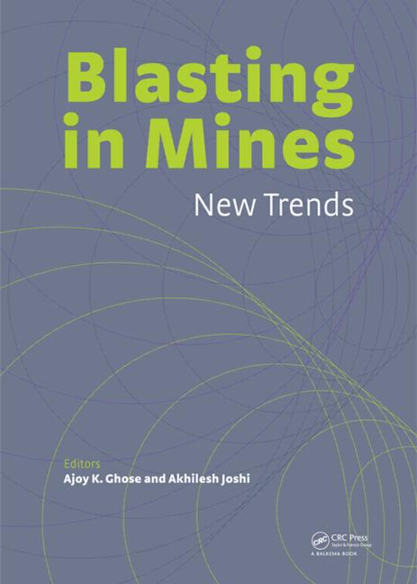 Blasting in Mining - New Trends: 1st Edition (Pack - Book and CD) book cover