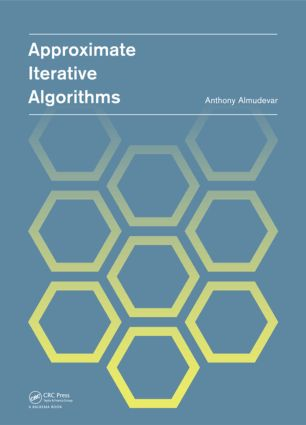 Approximate Iterative Algorithms: 1st Edition (Paperback) book cover