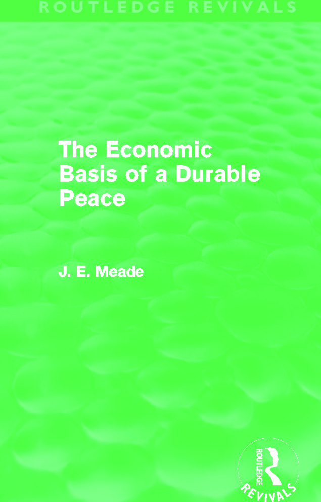 The Economic Basis of a Durable Peace (Routledge Revivals) book cover