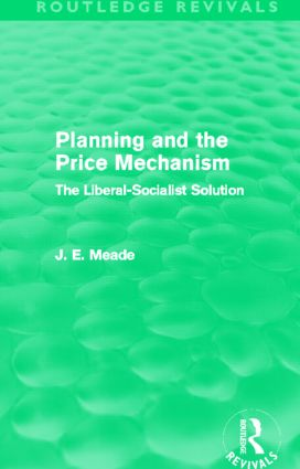 Planning and the Price Mechanism (Routledge Revivals)