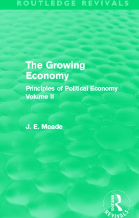 The Growing Economy (Routledge Revivals): Principles of Political Economy Volume II book cover