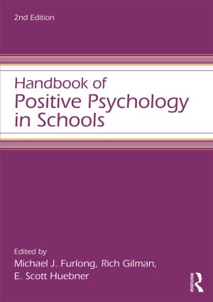 Handbook of Positive Psychology in Schools: 2nd Edition (Paperback) book cover