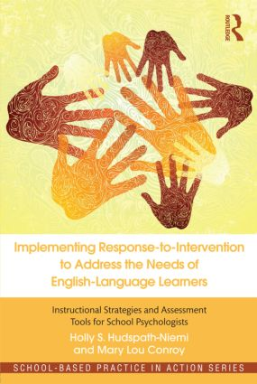 Implementing Response-to-Intervention to Address the Needs of English-Language Learners: Instructional Strategies and Assessment Tools for School Psychologists (Paperback) book cover