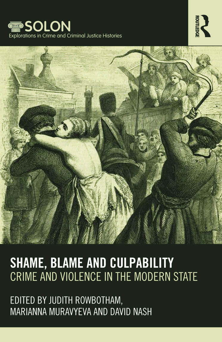 Shame, Blame, and Culpability: Crime and violence in the modern state (Paperback) book cover
