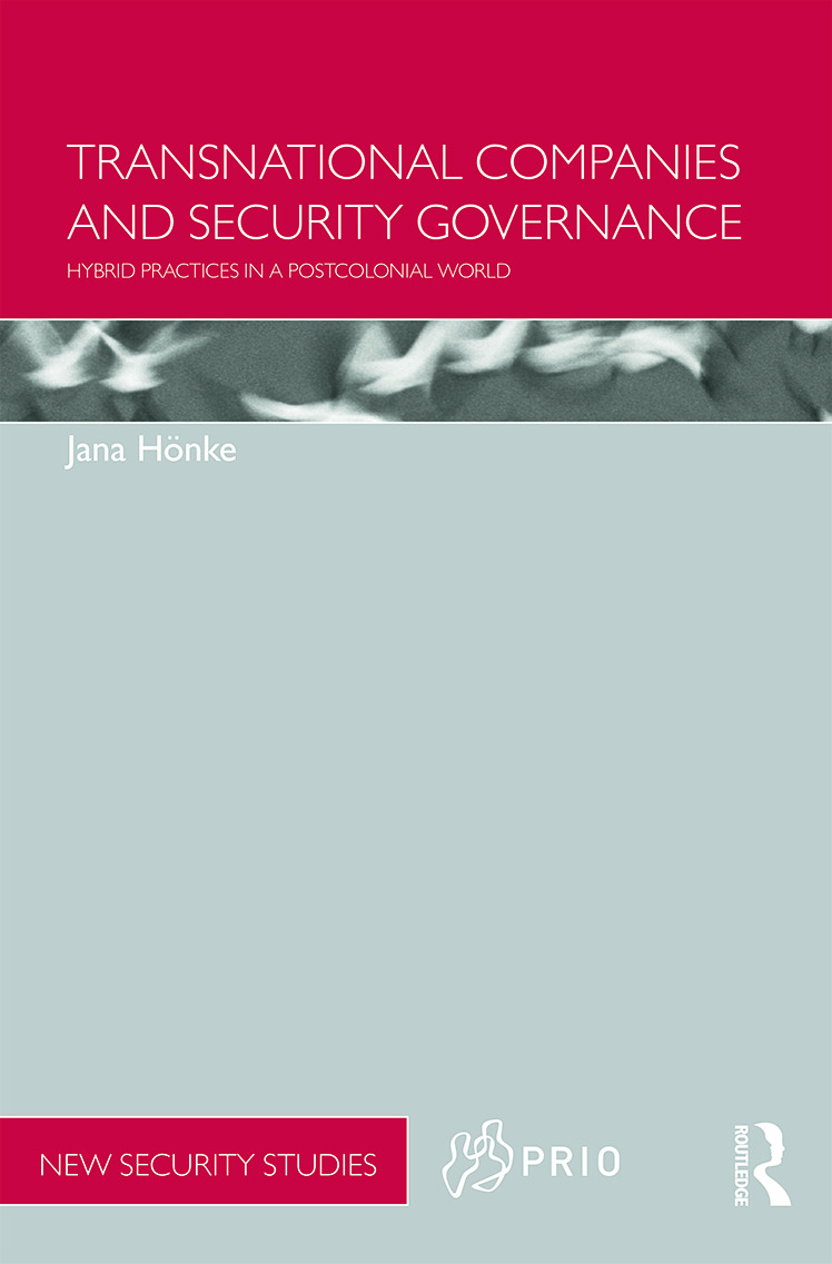 Transnational Companies and Security Governance: Hybrid Practices in a Postcolonial World (Hardback) book cover