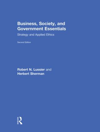 Business, Society, and Government Essentials: Strategy and Applied Ethics book cover