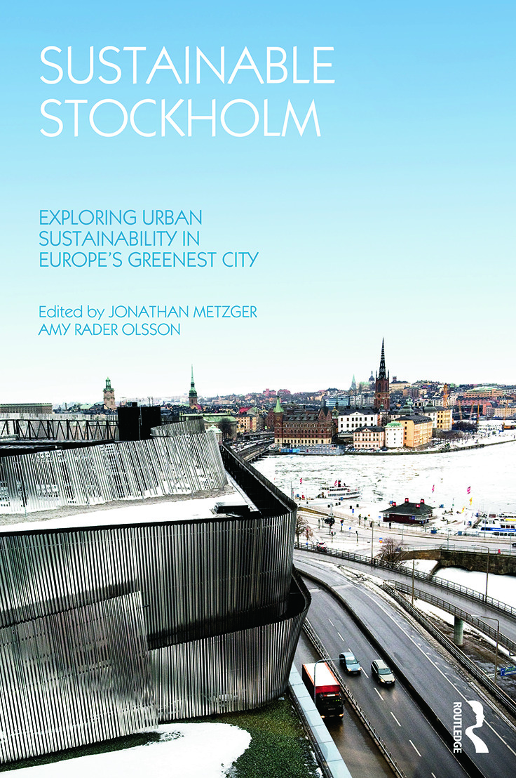 Sustainable Stockholm: Exploring Urban Sustainability in Europe's Greenest City (Paperback) book cover