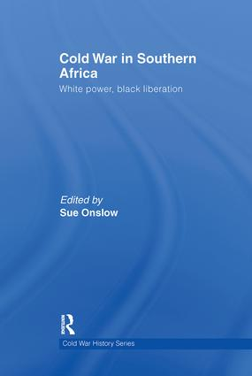 Cold War in Southern Africa: White Power, Black Liberation (Paperback) book cover