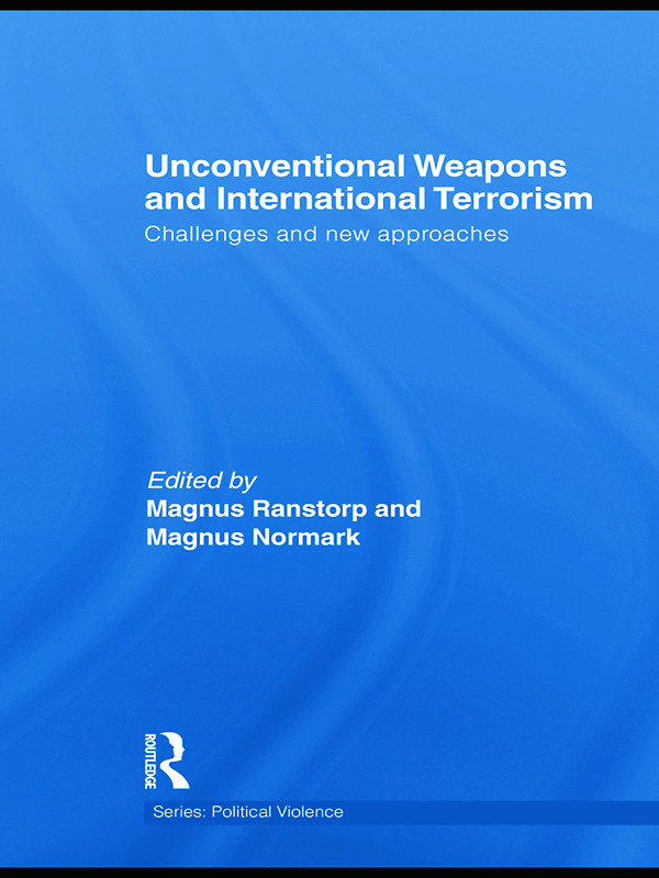 Unconventional Weapons and International Terrorism: Challenges and New Approaches (Paperback) book cover