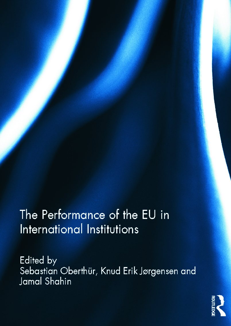 The Performance of the EU in International Institutions (Hardback) book cover